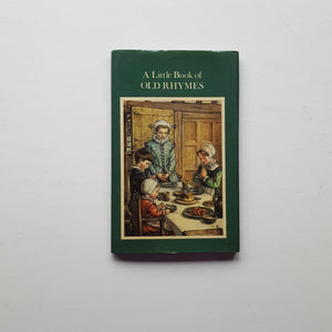 A Little Book of Old Rhymes by Cicely Mary Barker