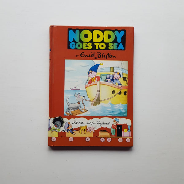 Noddy Goes to Sea by Enid Blyton
