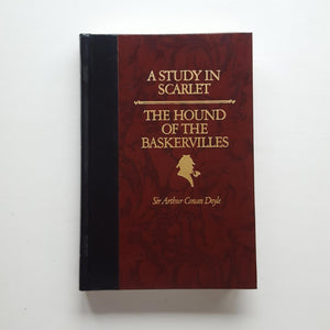 A Study in Scarlet/The Hound of the Baskervilles by Sir Arthur Conan Doyle