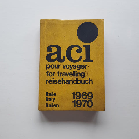 ACI for travelling: Italy 1969-1970 by Uncredited