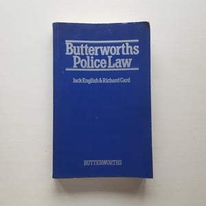 Butterworths Police Law by Jack English & Richard Card