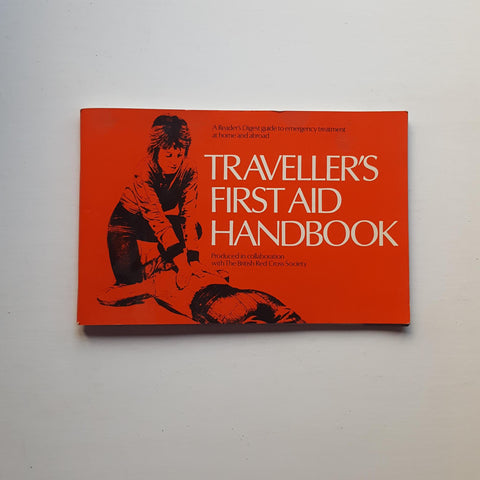 Traveller's First Aid Handbook by Uncredited