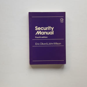 Security Manual by Eric Oliver & John Wilson