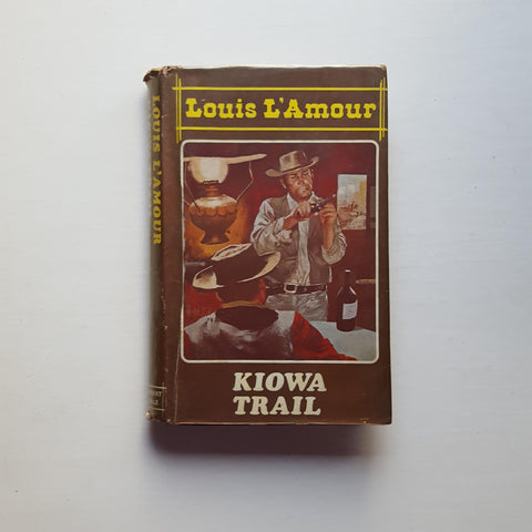 Kiowa Trail by Louis L'Amour