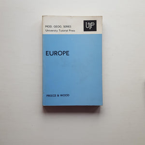 Europe by D.M Preece & H.R.B. Wood