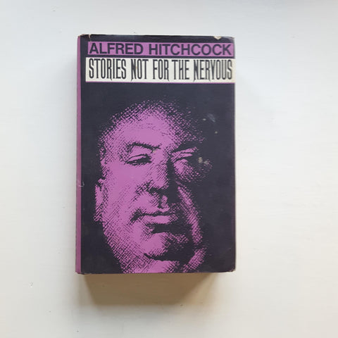 Stories Not for the Nervous by Alfred Hitchcock
