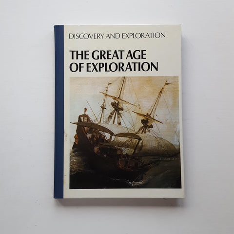 The Great Age of Exploration by Duncan Castlereagh