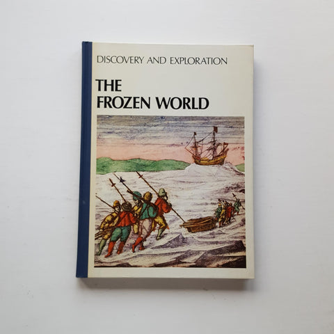 The Frozen World by Thayer Willis