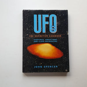 UFOs The Definitive Casebook by John Spencer
