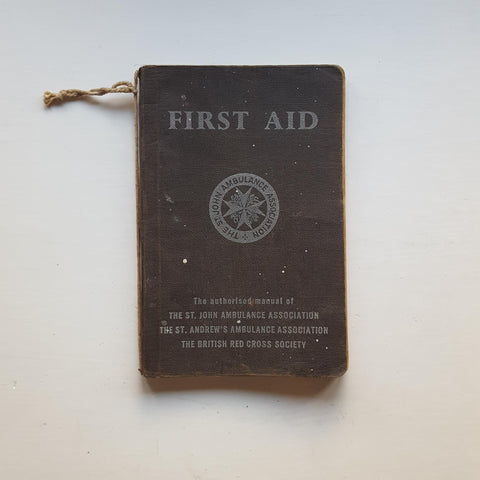 First Aid by The St. John Ambulance Association