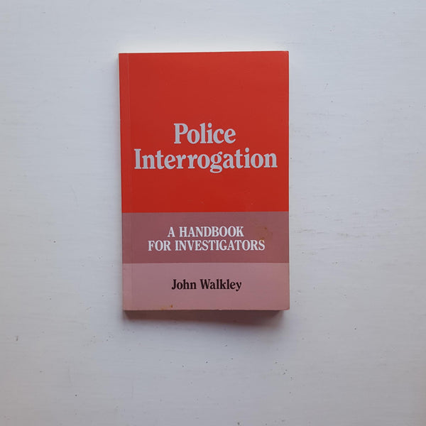Police Interrogation by John Walkley