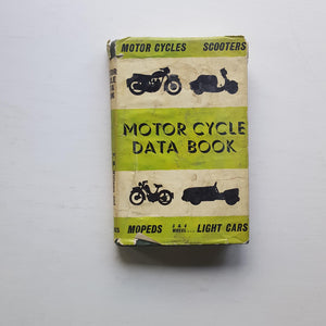 Motor Cycle Data Book by P.M Williams and J.A. Reddihough