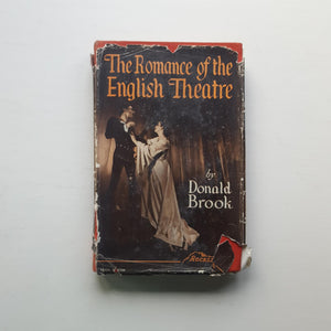 The Romance of the English Theatre by Donald Brook