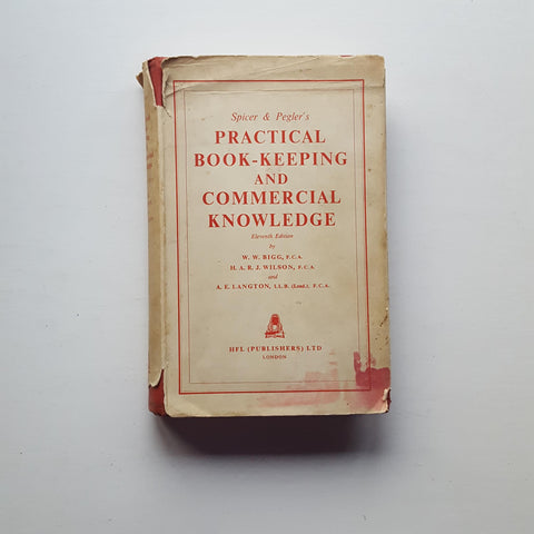Practical Book-Keeping and Commercial Knowledge by W.W. Bigg et al
