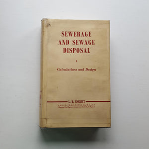 Sewerage and Sewage Disposal by L.B. Escritt