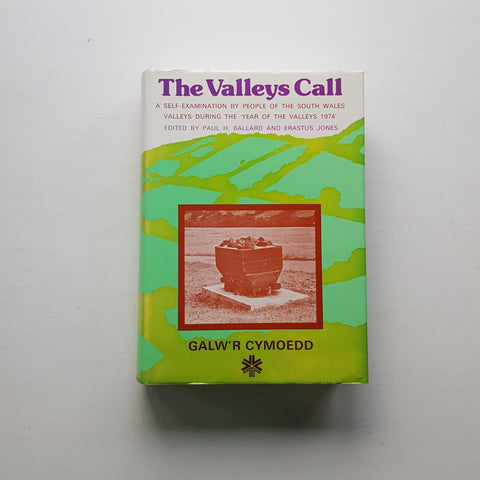 The Valleys Call by Paul H. Ballard and Erastus Jones (eds)