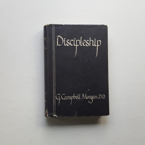 Discipleship by G. Campbell Morgan