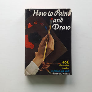 How to Paint and Draw by Bodo W. Jaxtheimer