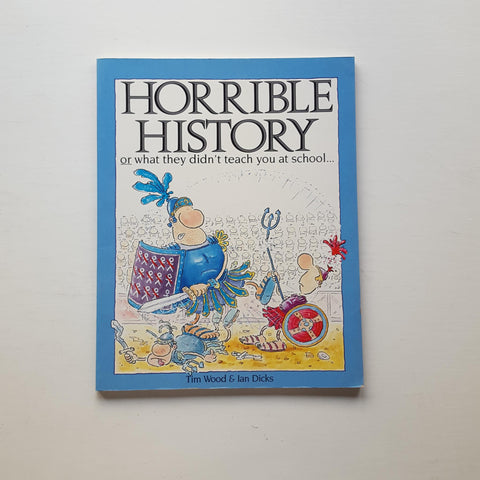 Horrible History by Tim Wood