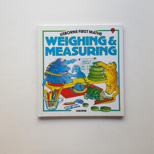 Weighing & Measuring by Annabel Thomas and Nigel Langdon