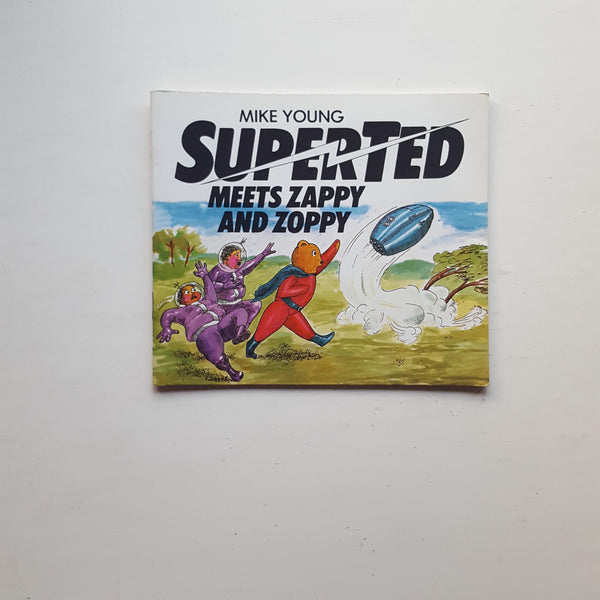 Superted Meets Zappy and Zoppy by Mike Young