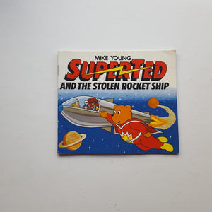 Superted and the Stolen Rocket Ship by Mike Young