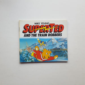 Superted and the Train Robbers by Mike Young