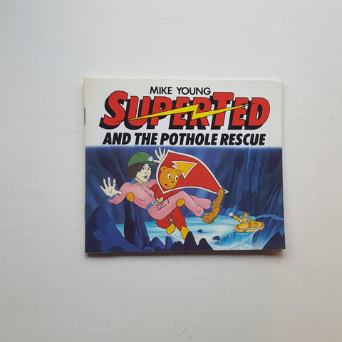 Superted and the Pothole Rescue by Mike Young