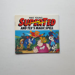 Superted and Tex's Magic Spell by Mike Young