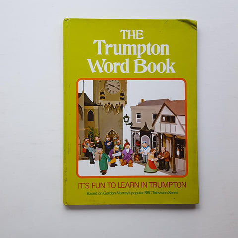 The Trumpton Word Book by Deirdre Dillon
