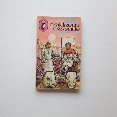 The Children's Crusade by Henry Treece