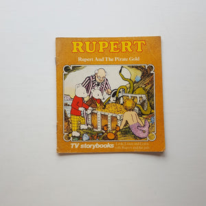 Rupert and the Pirate Gold by Mick Wells