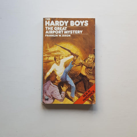 The Hardy Boys: The Great Airport Mystery by Frankline W. Dixon