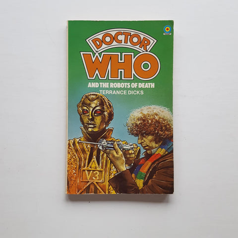 Doctor Who and the Robots of Death by Terrance Dicks