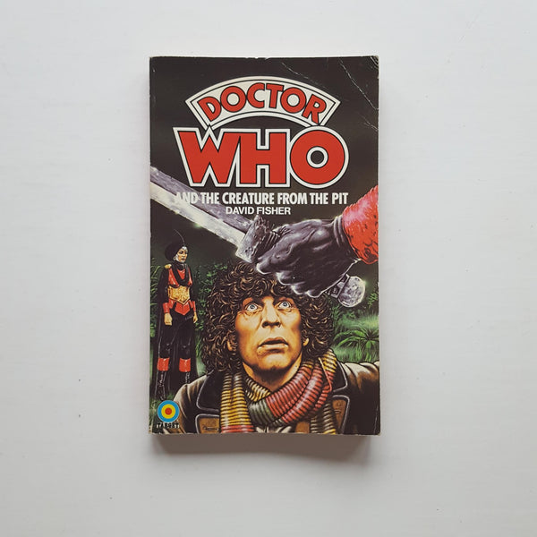 Doctor Who and the Creature from the Pit by David Fisher