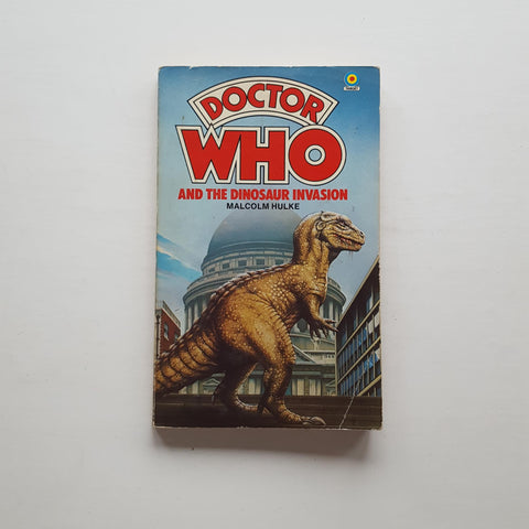 Doctor Who and the Dinosaur Invasion by Malcolm Hulke