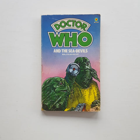 Doctor Who and the Sea-Devils by Malcolm Hulke