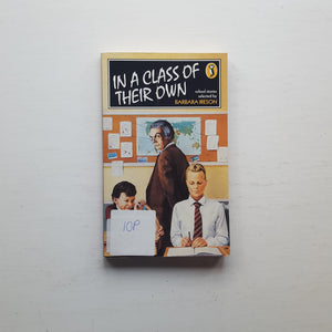 In a Class of their Own: School Stories by Barbara Ireson (ed)