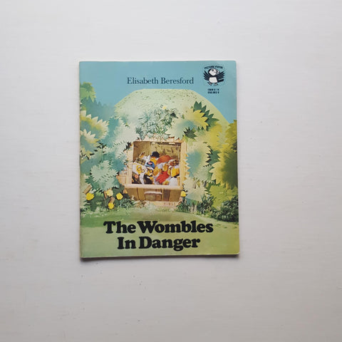 The Wombles in Danger by Elisabeth Beresford