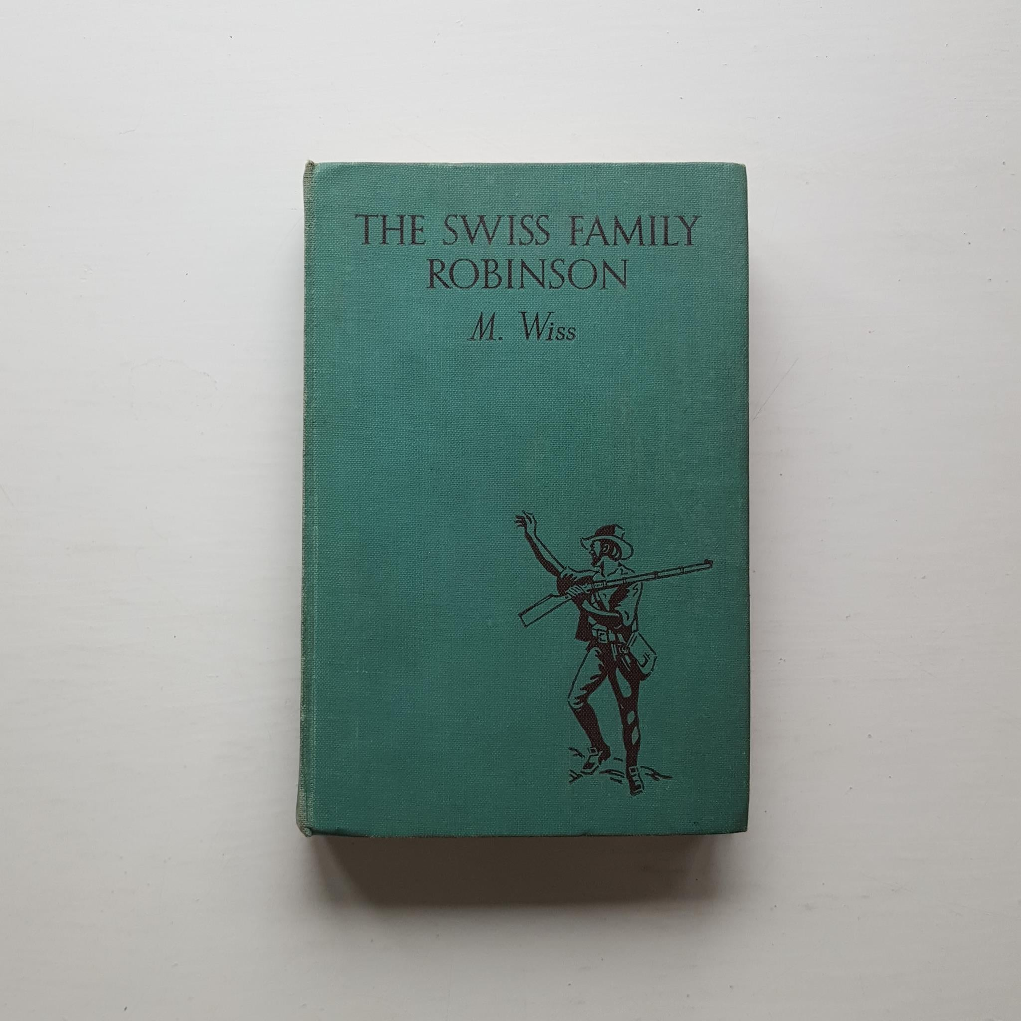 The Swiss Family Robinson by M. Wiss