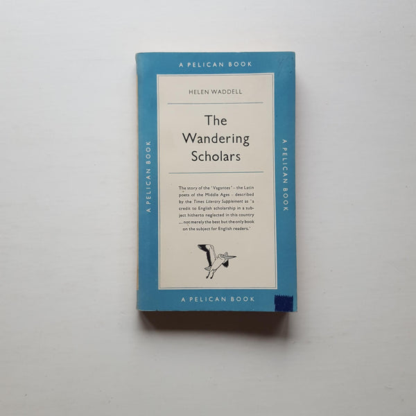 The Wandering Scholars by Helen Waddell