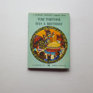 Tom Tortoise Has a Birthday by Edward Holmes