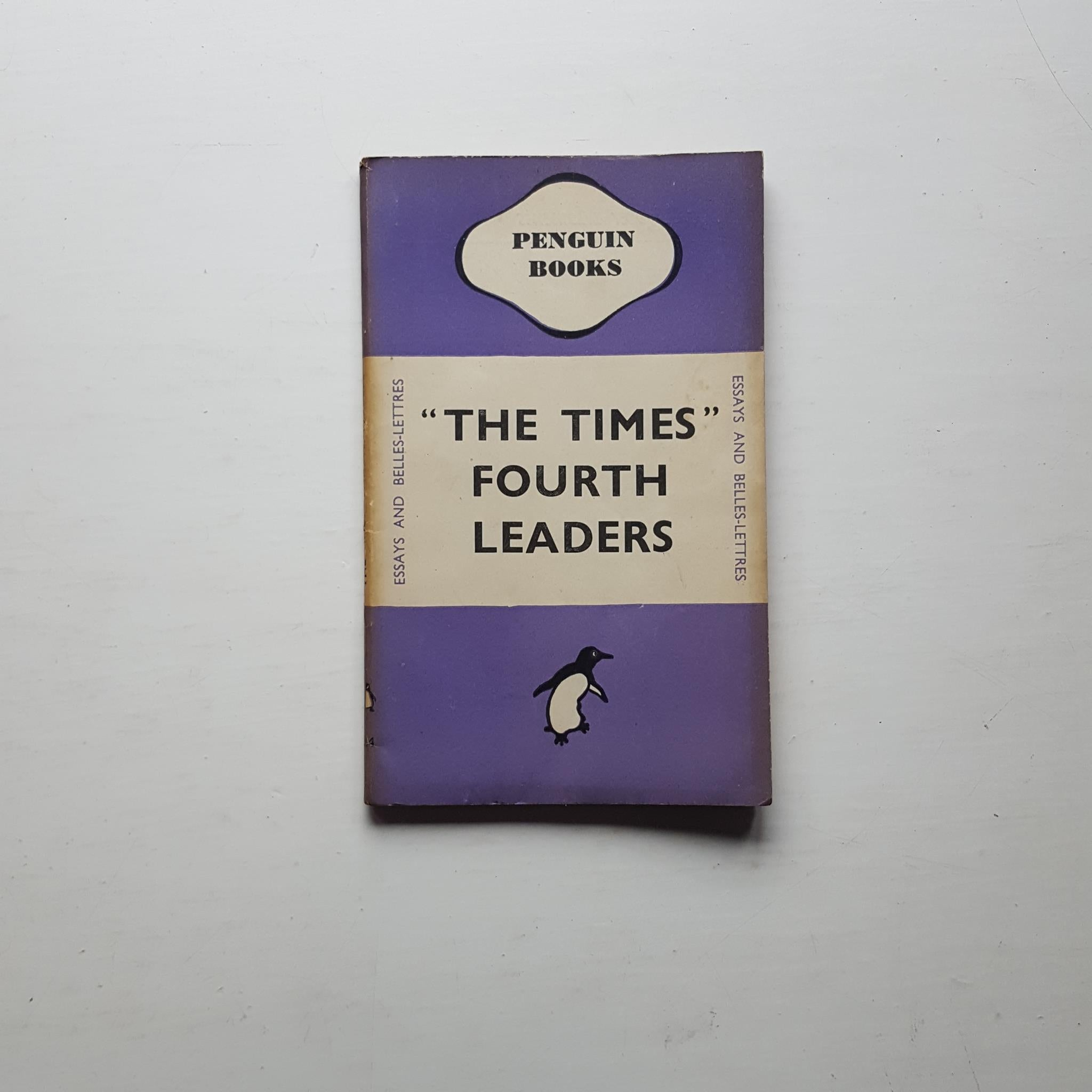 """The Times"" Fourth Leaders by The Times"