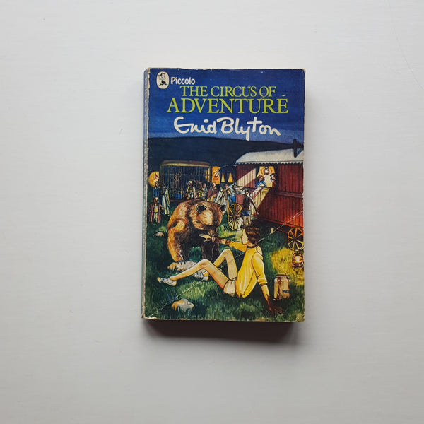 The Circus of Adventure by Enid Blyton