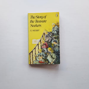 The Story of the Treasure Seekers by Edith Nesbit