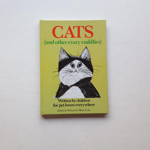 Cats and Other Crazy Cuddlies by Richard and Helen Exley (eds)
