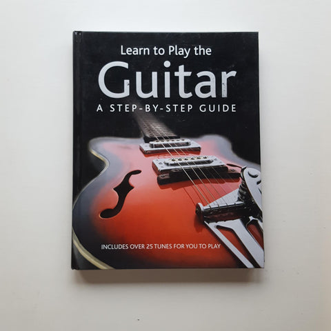 Learn to Play the Guitar by Nick Freeth