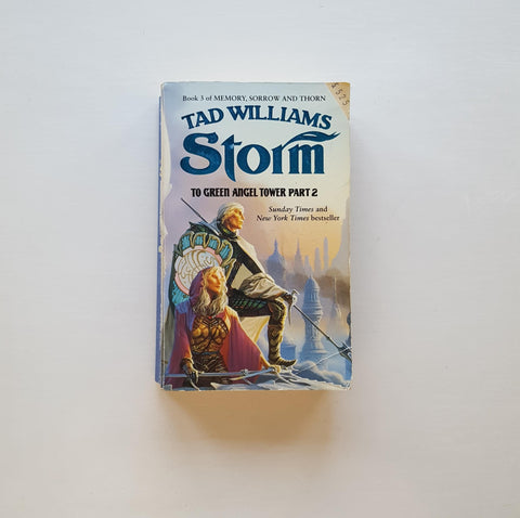 Storm: To Green Angel Tower Part 2 by Tad Williams