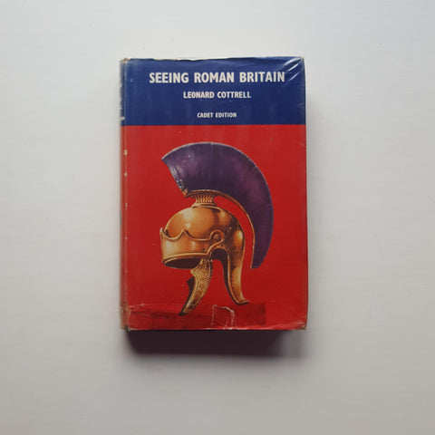Seeing Roman Britain by Leonard Cottrell