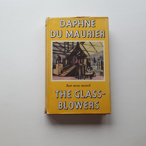 The Glass Blowers by Daphne du Maurier